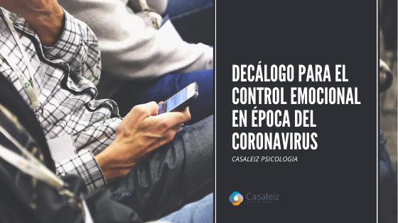 Decálogo para el control emocional en época del coronavirus